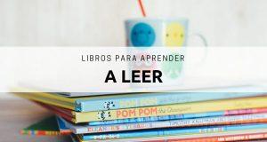 Observa los mejores libros para poder aprender a leer