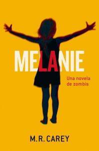 Melanie una novela de zombis